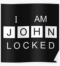 I AM JOHNLOCKED Print Poster