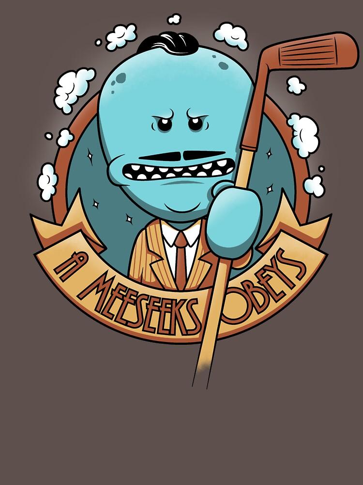 A Meeseeks Obeys | Unisex T-Shirt