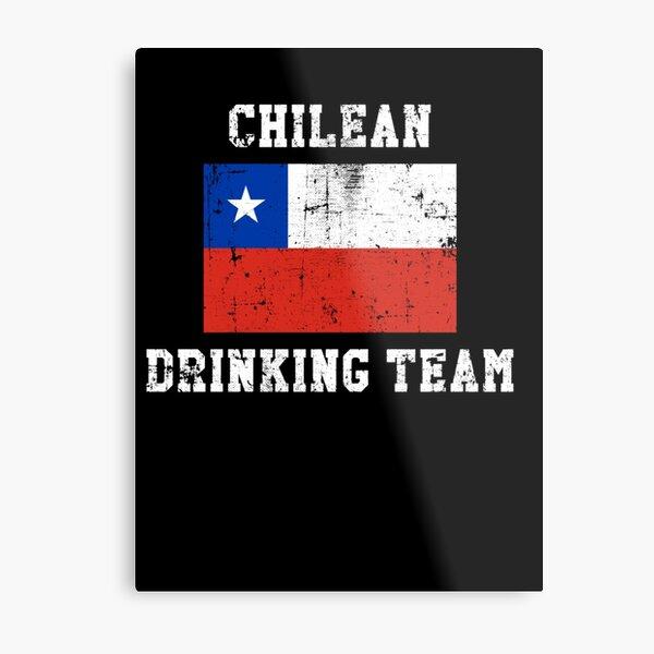 Chilean Drinking Team National Pride Metal Print