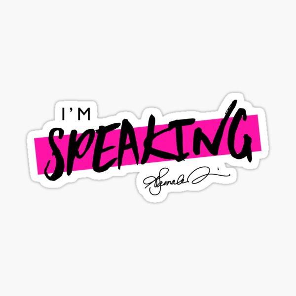 Kamala Harris I'm Speaking Sticker