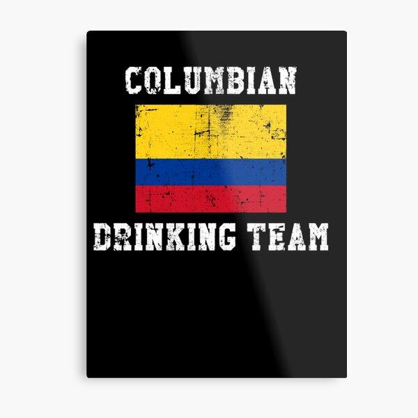 Columbian Drinking Team National Pride Metal Print