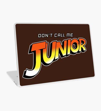 Don't Call Me Junior Laptop Skin