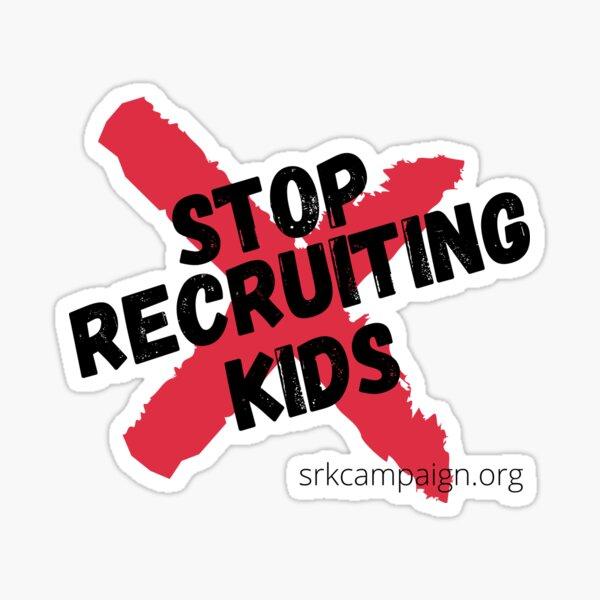 Stop Recruiting Kids Sticker