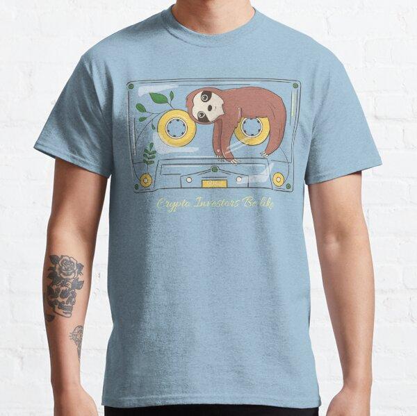 Crypto Investors Be Like Classic T-Shirt
