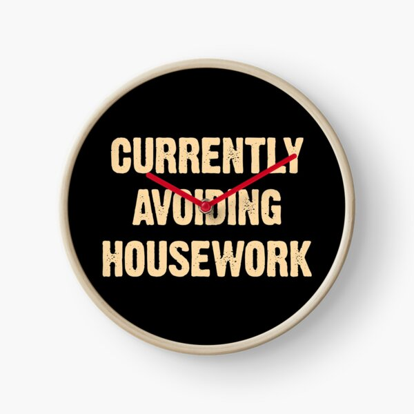 Currently Avoiding Housework Funny Mom Vintage Saying Gift Clock