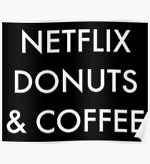 Netflix Donuts & Coffee in white Poster