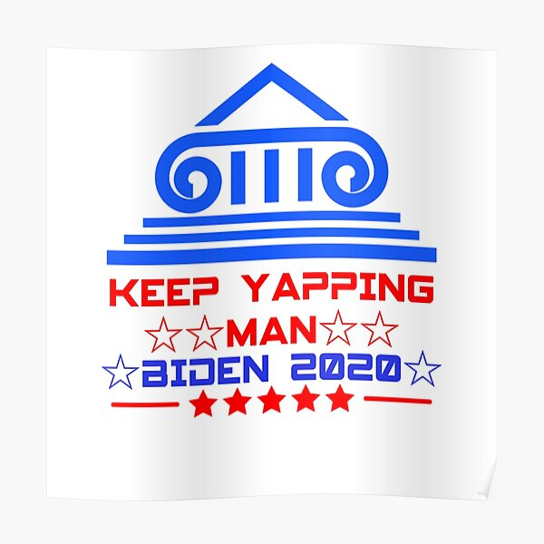 keep yapping man T-shirt classique  Poster