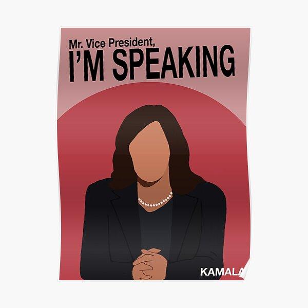Kamala Harris VP Debate 2020 - I'm Speaking Poster
