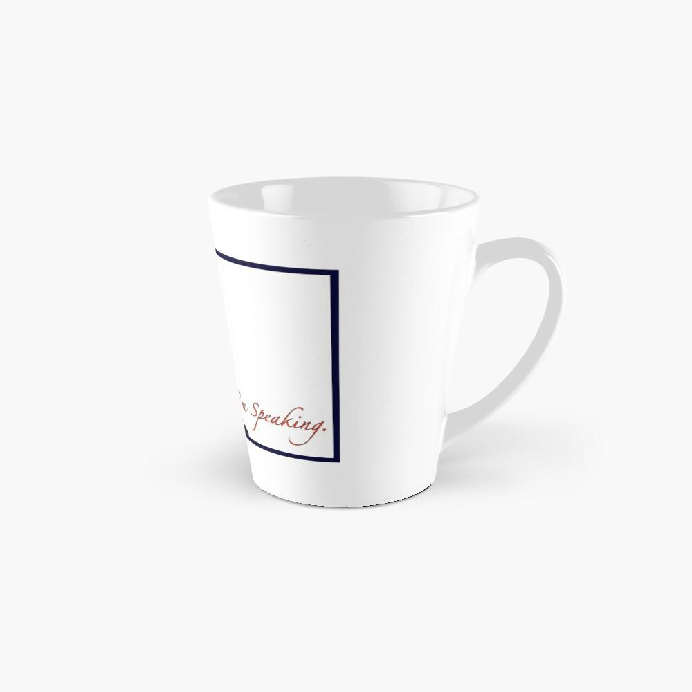 I'm Speaking Mug
