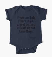 If you can, help others; if you cannot do that, at least do not harm them. One Piece - Short Sleeve