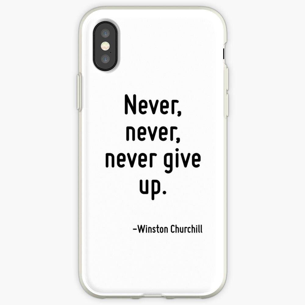 Gib nie, nie, nie auf. iPhone-Hülle & Cover
