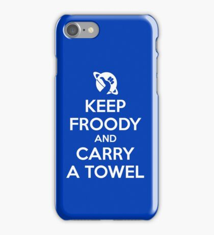Keep Froody and Carry a Towel iPhone Case/Skin