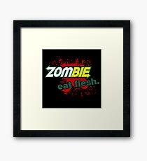 Zombie - Eat Flesh Framed Print