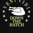Veni Vidi Down the Hatch VRS2 by vivendulies