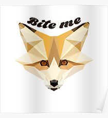 'Bite me' decal Poster