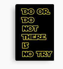 Yoda Quote Star Wars  Canvas Print