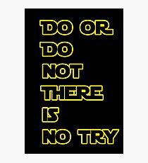Yoda Quote Star Wars  Photographic Print