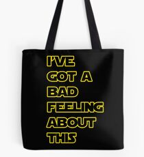 Star Wars Quote  Tote Bag