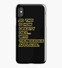 Padme Amidala Quote Star Wars iPhone Case/Skin