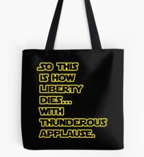 Padme Amidala Quote Star Wars Tote Bag