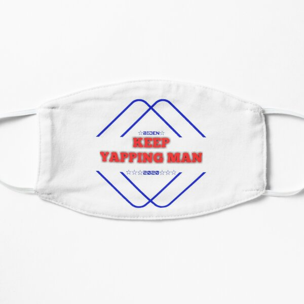 keep yapping man T-shirt classique  Mask