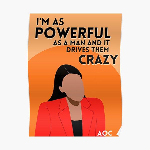 AOC - Powerful as a Man Poster