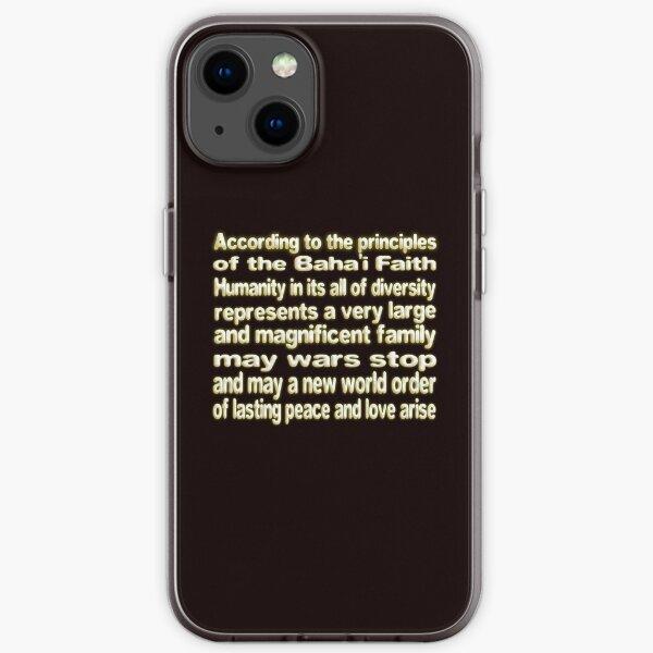 THE BAHA'I FAITH LAYS THE FOUNDATION FOR UNITY AND WORLD PEACE iPhone Soft Case