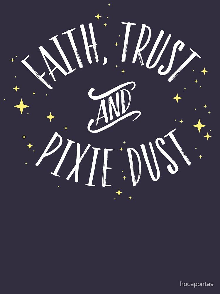 Glaube Vertrauen und Pixie Staub / / Peter Pan Tshirt von hocapontas