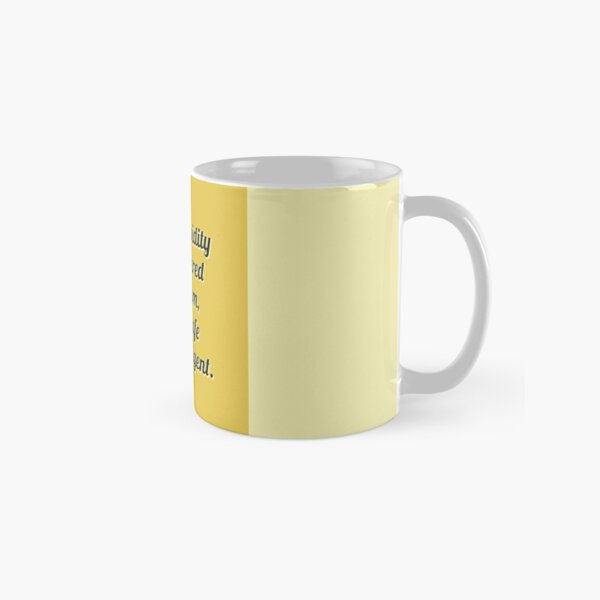 When stupidity is considered patriotism, it is unsafe to be... - Isaac Asimov Classic Mug
