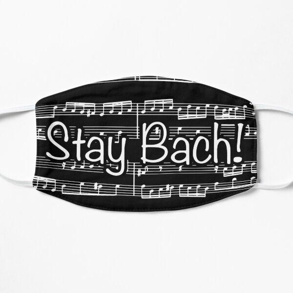 Stay Bach (White on Black) Flat Mask