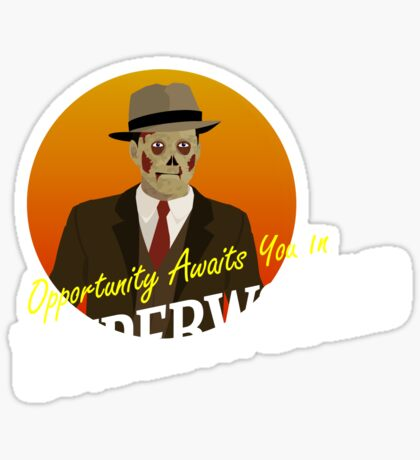 Opportunity Awaits You In Underworld Sticker