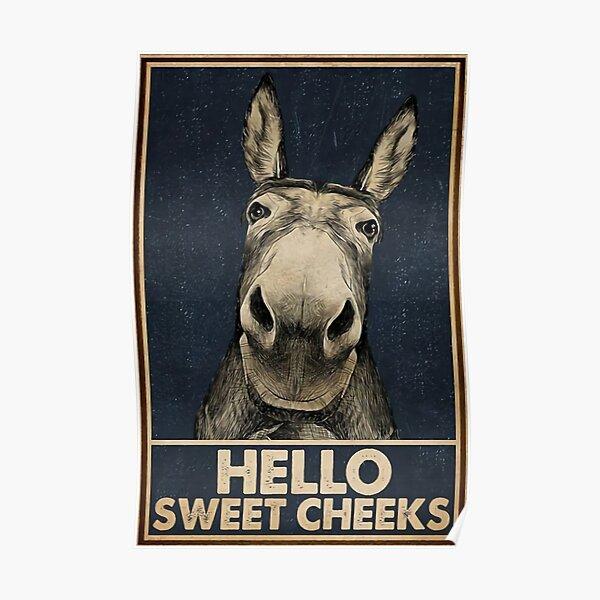 Hello sweet cheeks Poster