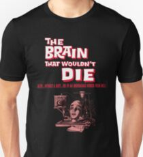 The brain that wouldn't die poster T-Shirt