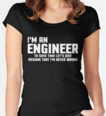 I'm An Engineer Funny Quote Women's Fitted Scoop T-Shirt