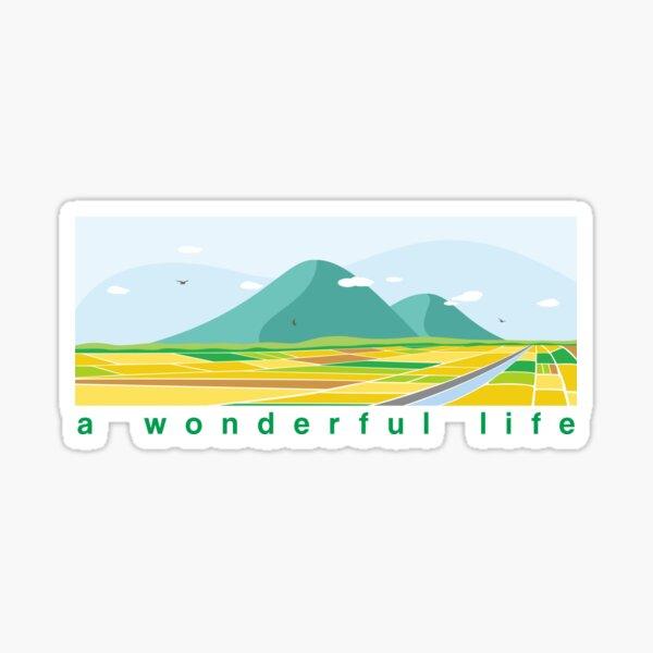 A Wonderful Life Sticker