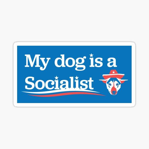 My Dog is a Socialist Sticker Sticker