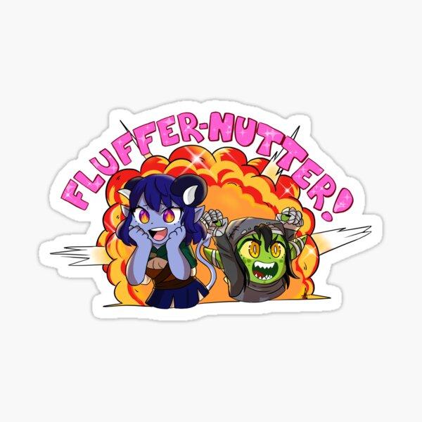 FLUFFERNUTTER! Sticker