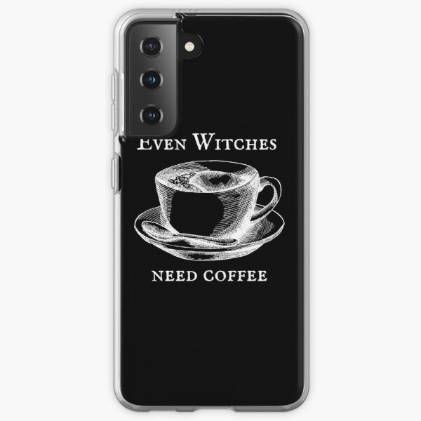 Even Witches Need Coffee Samsung Galaxy Soft Case