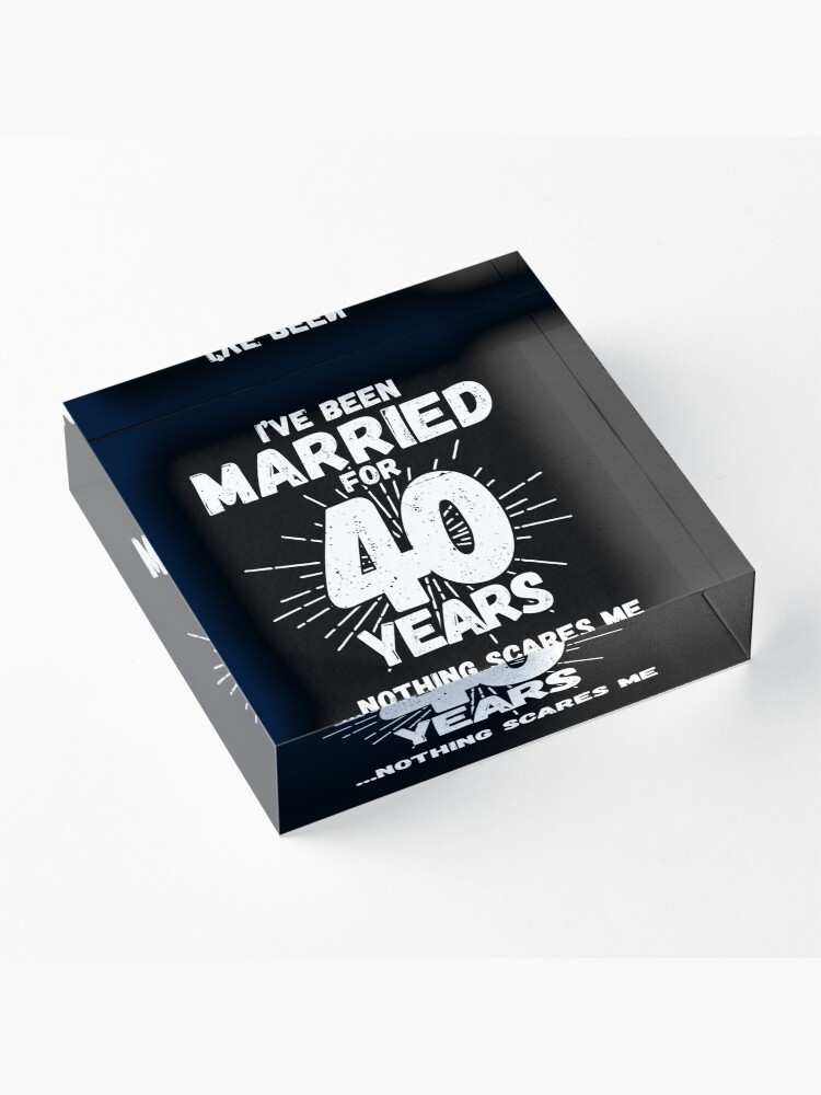 Alternate view of Couples Married 40 Years - Funny 40th Wedding Anniversary Acrylic Block