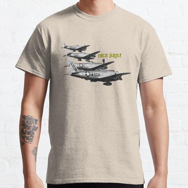 P-47 Thunderbolt - Nice Jugs! Classic T-Shirt