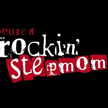 ROCKIN' Stepmom - black by stepmomgifts