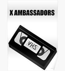 X Ambassadors - VHS Poster