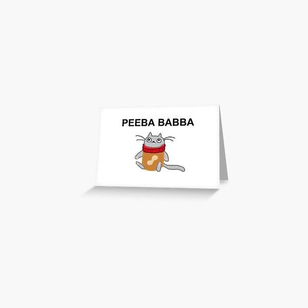 peeba babba Greeting Card