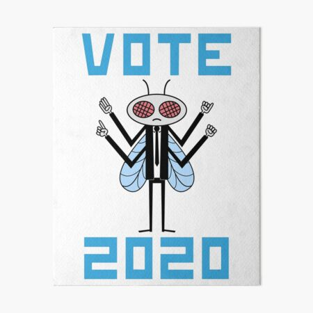 Vote for the Fly 2020 Art Board Print