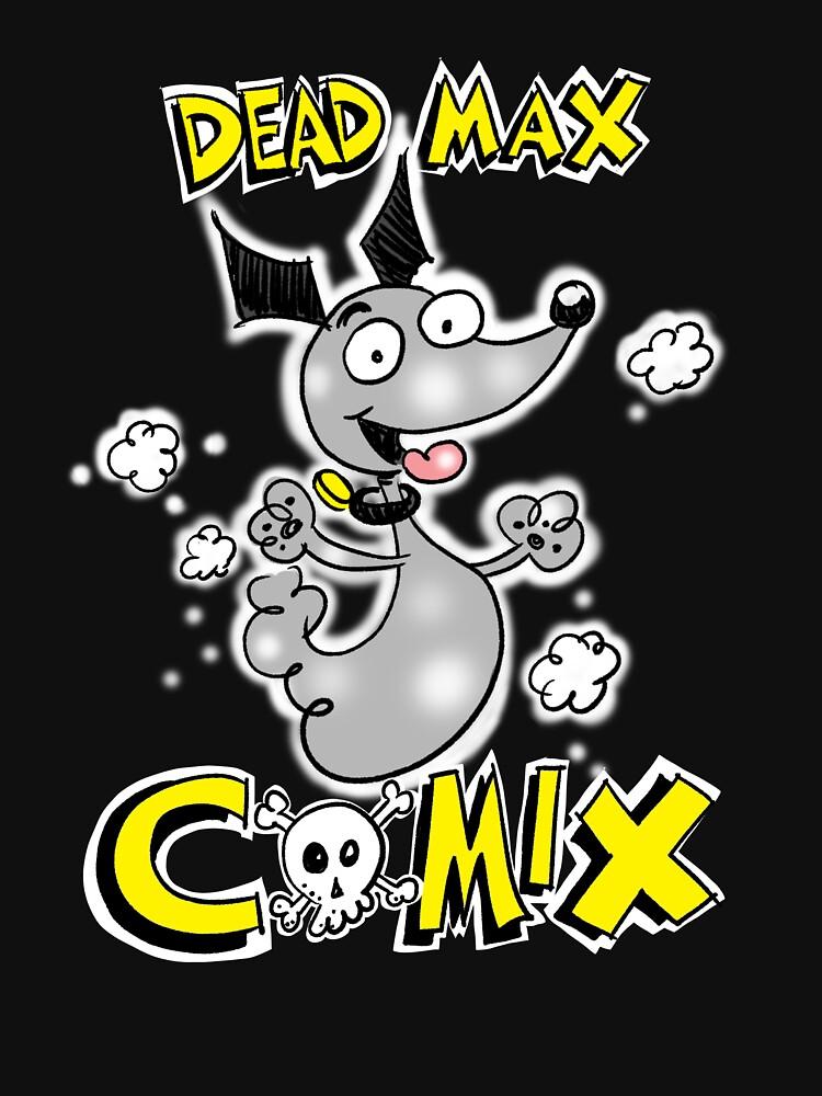 Dead Max Comix by danajsullivan