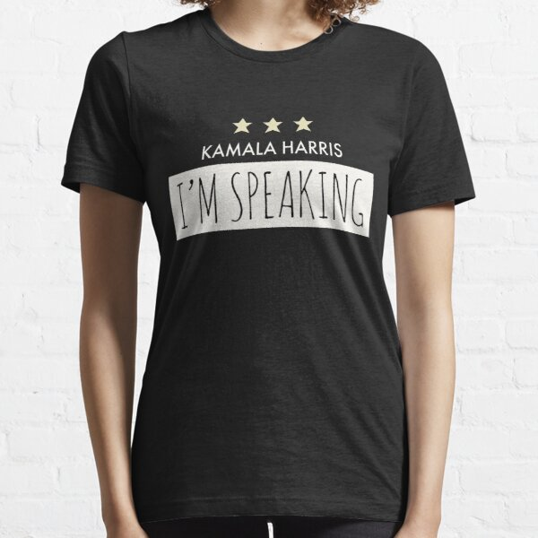 Kamala Harris  Mr Vice President I am Speaking Harris Pence Vice President Debate 2020, US Elections 2020, Biden Harris 2020 Essential T-Shirt