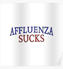 Affluenza Sucks Poster