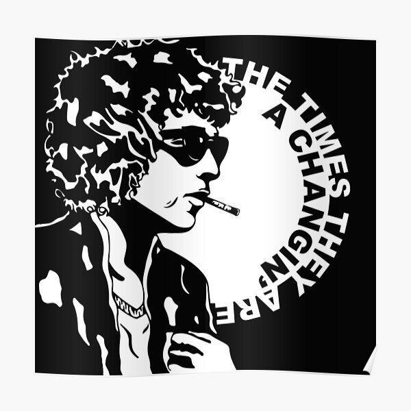 Bob Dylan - The Times They Are A Changing Poster