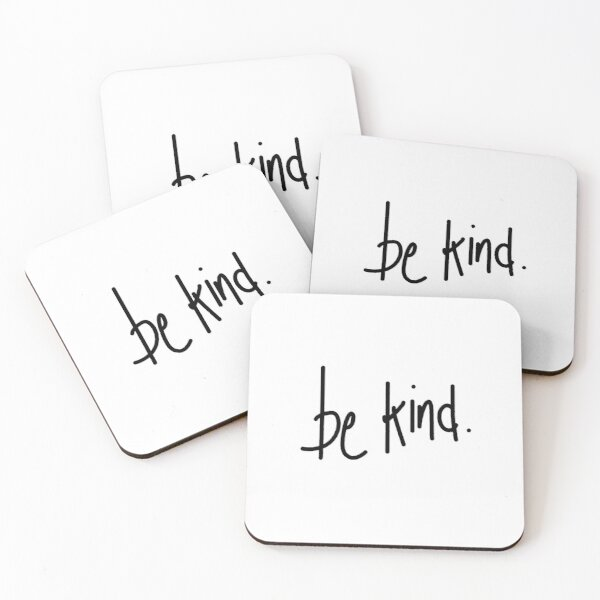 be kind (script) Coasters (Set of 4)