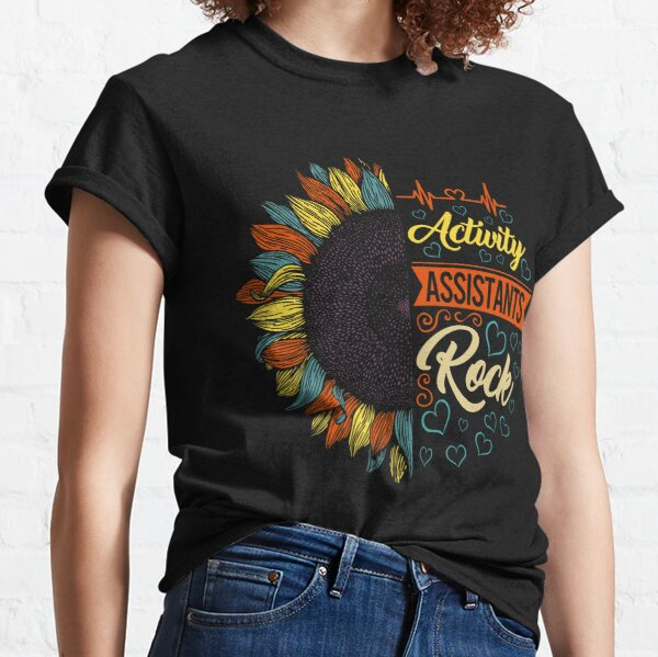 Activity Professionals Week Shirt Vintage Sunflower Activity Assistants Rock Gift For Women Men Classic T-Shirt